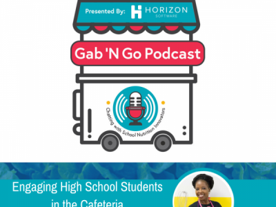 Episode 13 – Engaging High School Students in the Cafeteria